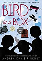 Bird in a Box by Andrea Pinkney
