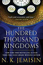 The Hundred Thousand Kingdoms (The…