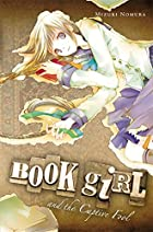 Book Girl and the Captive Fool by Mizuki…