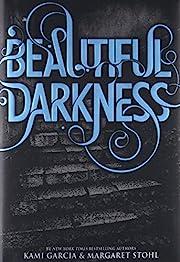 Beautiful Darkness (Beautiful Creatures (2))…