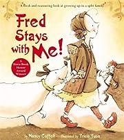 Fred Stays With Me! de Nancy Coffelt