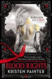 Blood Rights (House of Comarré Book One) by…