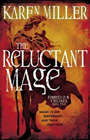 The Reluctant Mage (The Fisherman's Children…