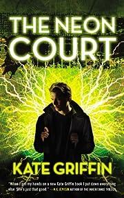 The Neon Court (Matthew Swift) – tekijä:…