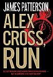 Alex Cross, run / James Patterson