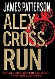 Alex Cross, Run von James Patterson