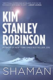 Shaman por Kim Stanley Robinson