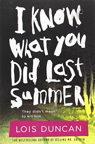 I Know What You Did Last Summer written by Lois Duncan