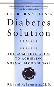 Dr. Bernstein's Diabetes Solution: The…