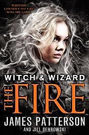 The Fire (Witch & Wizard) por James…