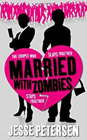 Married with Zombies (Living with the Dead,…