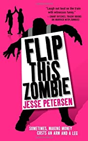 Flip this Zombie (Living with the Dead, Book…