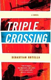 Triple Crossing: A Novel av Sebastian…