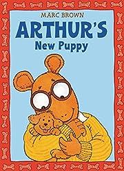 Arthur's New Puppy: An Arthur Adventure…