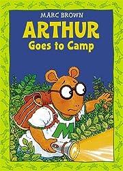 Arthur Goes to Camp -(Arthur Adventure…