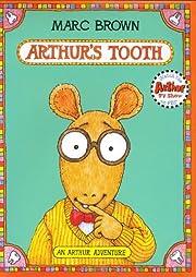 Arthur's tooth af Marc Tolon Brown