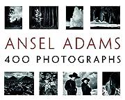 Ansel Adams: 400 Photographs – tekijä:…