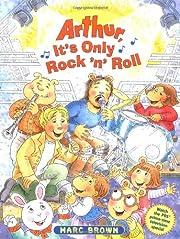 Arthur, It's Only Rock 'n' Roll af Marc…
