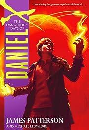 The Dangerous Days of Daniel X par James…