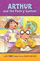 Arthur and the Poetry Contest by Marc Brown