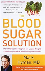 The Blood Sugar Solution: The UltraHealthy…
