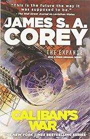 Caliban's War (The Expanse) por James…