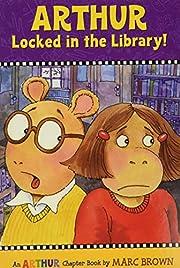 Arthur Locked in the Library!: An Arthur…