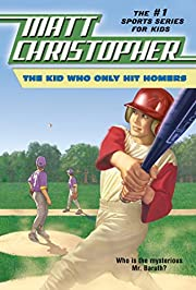 The Kid Who Only Hit Homers (Matt…