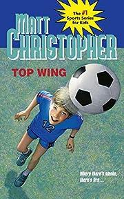 Top Wing (Matt Christopher Sports Classics)…
