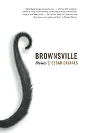 Brownsville: Stories av Oscar Casares