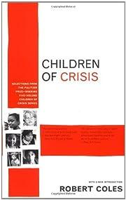 Children of Crisis – tekijä: Robert Coles