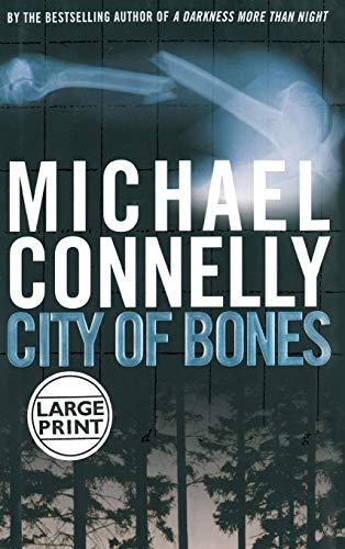 City of Bones (A Harry Bosch Novel), Connelly, Michael