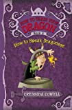 How to Speak Dragonese (2005) (Book) written by Cressida Cowell