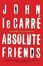 Absolute Friends by John Le Carré