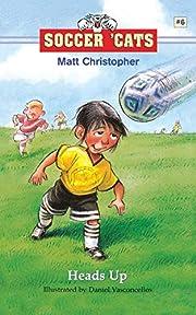 Soccer 'Cats #6: Heads Up! de Matt…