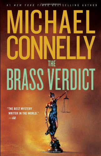 The Brass Verdict, Connelly, Michael