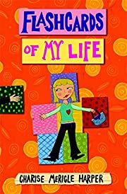 Flashcards of My Life by Charise Mericle…