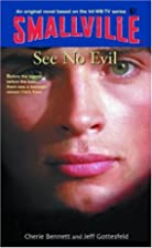 See No Evil (Smallville Series for Young…