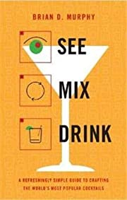 See Mix Drink: A Refreshingly Simple Guide…