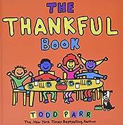 The Thankful Book av Todd Parr