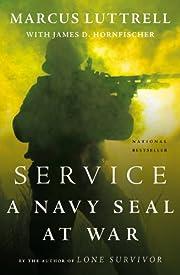 Service: A Navy SEAL at War por Marcus…