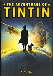 The Adventures of Tintin: A Novel (Movie…