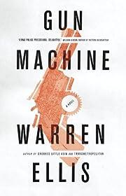 Gun Machine por Warren Ellis
