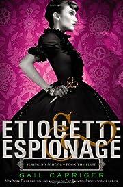 Etiquette & Espionage (Finishing School) av…