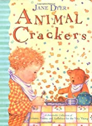 Animal Crackers: A Delectable Collection of…