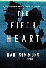 The Fifth Heart: A Novel de Dan Simmons