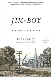 Jim the Boy : A Novel por Tony Earley