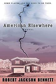 American Elsewhere de Robert Jackson Bennett