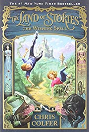 The Wishing Spell (The Land of Stories, 1)…