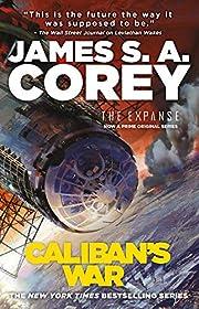Caliban's War (The Expanse Book 2) av…